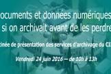 Présentation des services d'archivage du CINES, 24 juin 2016