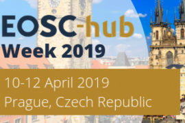 Retour sur l'EOSC-hub week, 10-12 Avril 2019, Prague